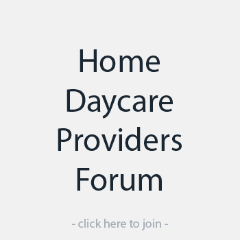 Home Daycare Providers Forum
