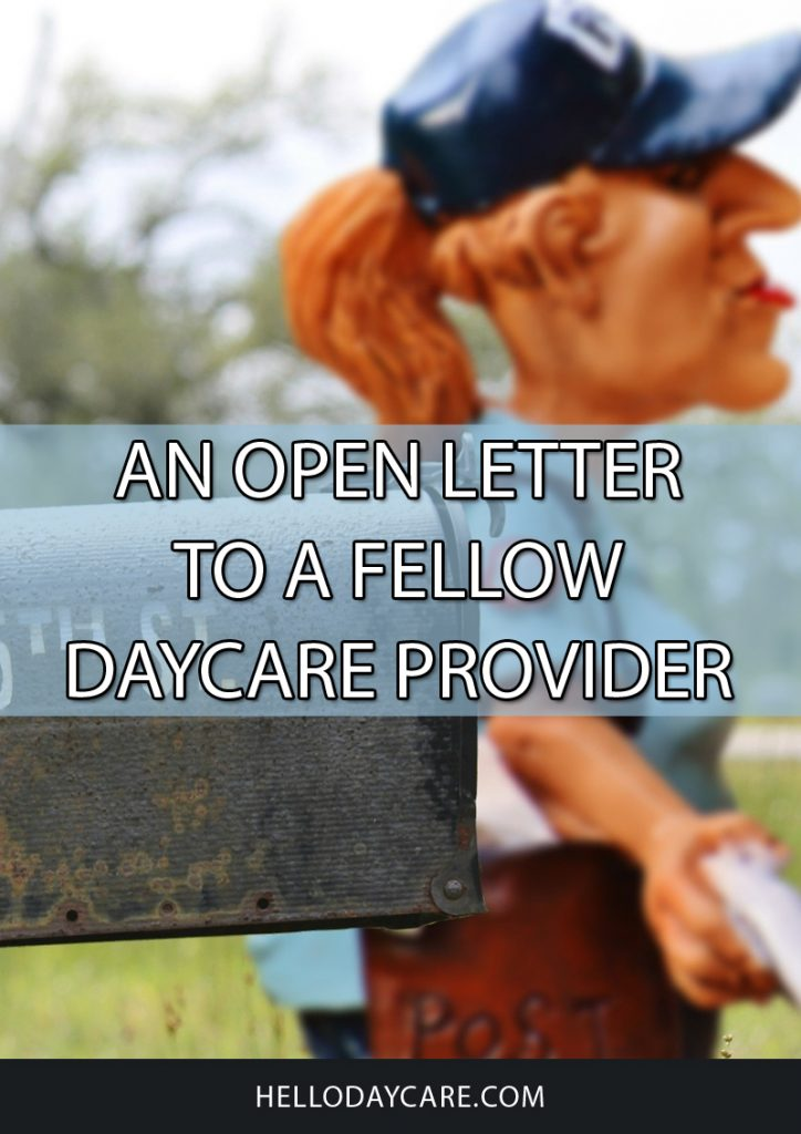 An Open Letter To A Fellow Daycare Provider
