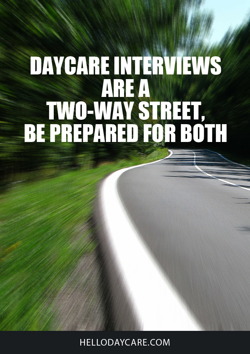 Daycare interviews are a two-way street, be prepared for both