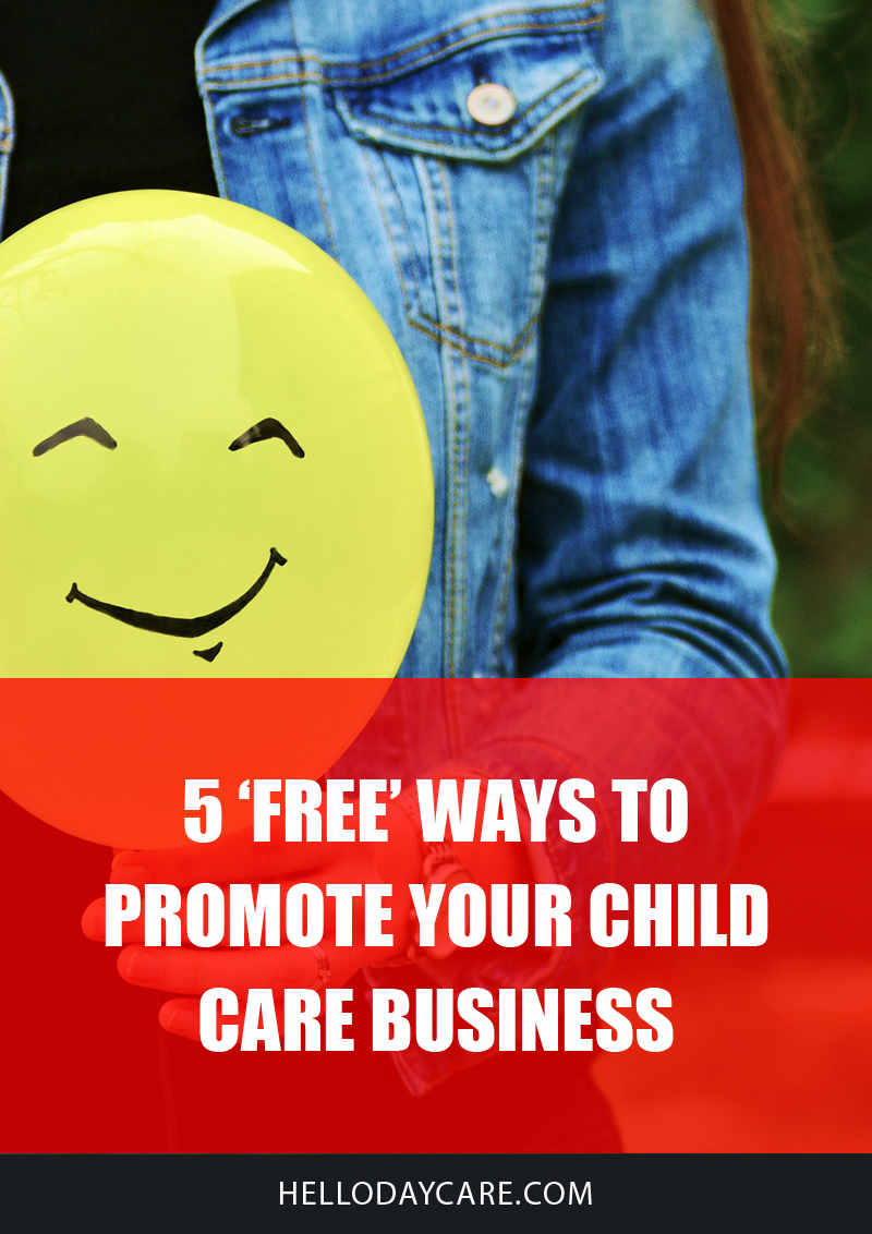 5 'Free' Ways to Promote Your Child Care Business