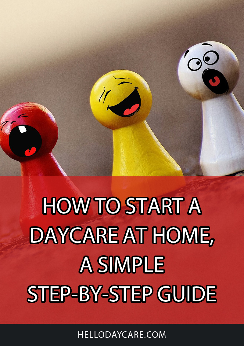 How To Start A Daycare At Home, A Simple Step-by-Step Guide