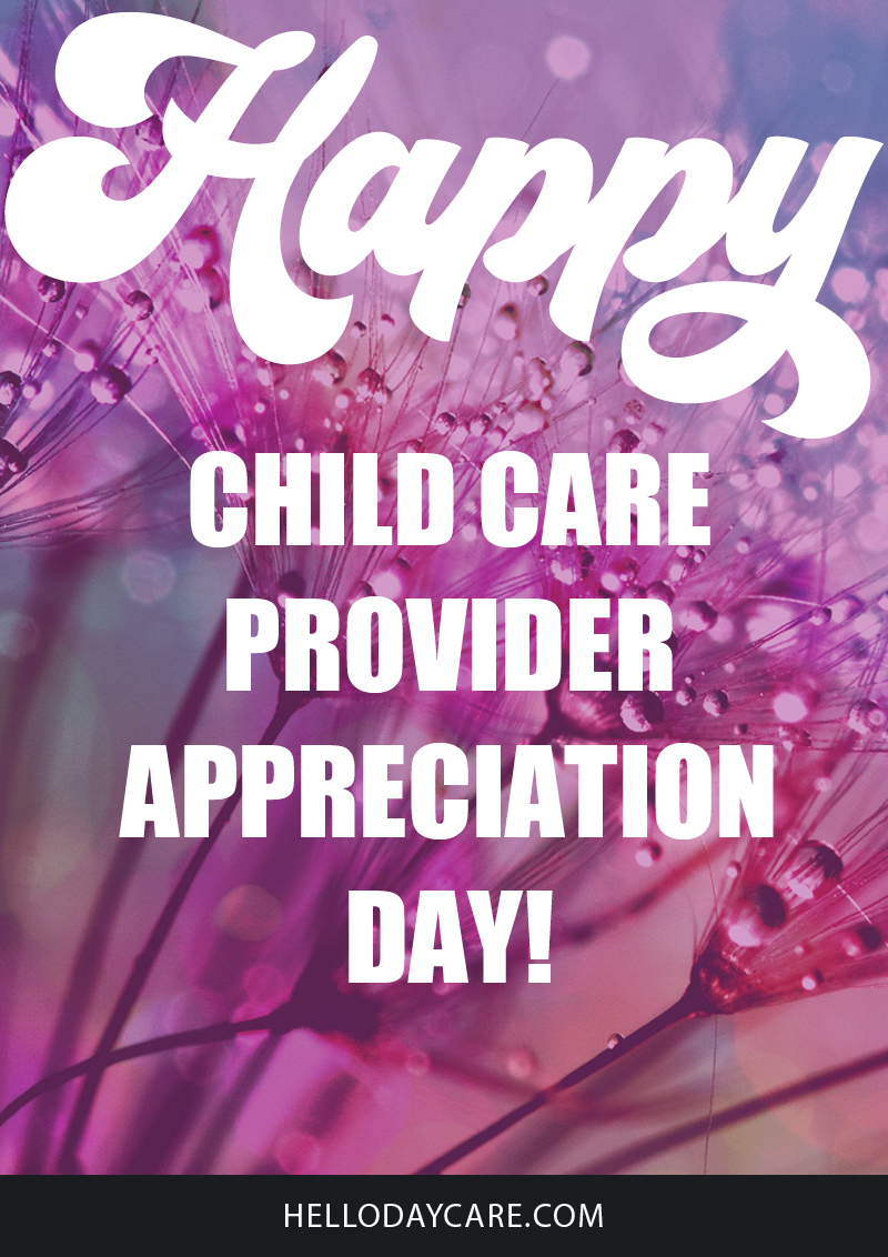 Yes, We Have a National Child Care Provider Day, Let's Celebrate It!