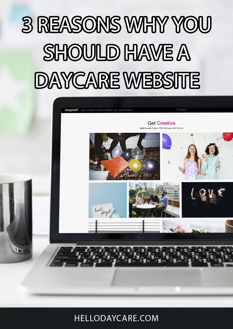 3 Reasons Why You Should Have A Daycare Website