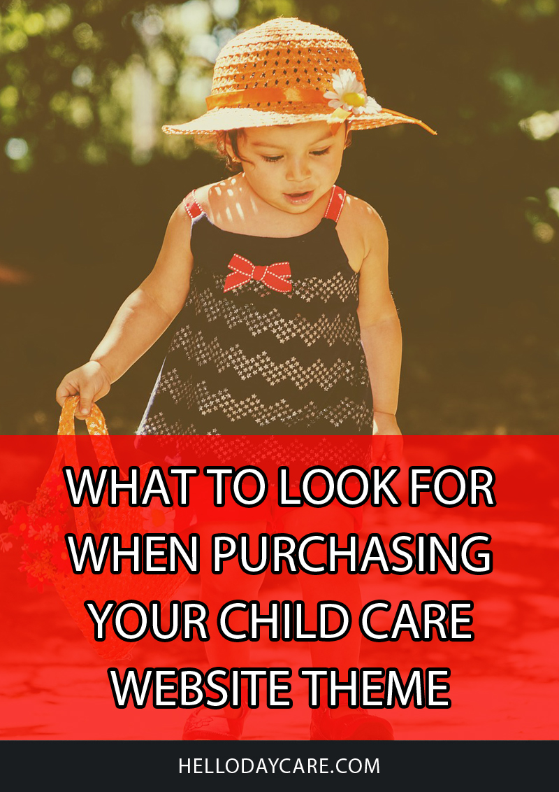 What to look for when purchasing your child care website theme